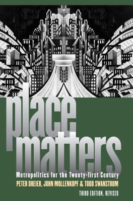 Place Matters By Dreier, Peter/ Mollenkopf, John/ Swanstrom, Todd